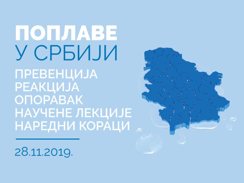 """""""Poplave u Srbiji – prevencija, reakcija, oporavak – naučne lekcije, napredni koraci"""""""